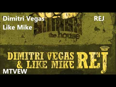 "Dimitri Vegas And Like Mike ""REJ"""