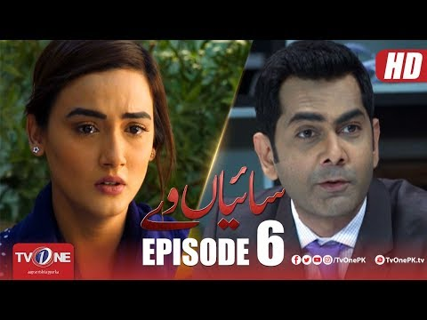 Saiyaan Way | Episode 6 | TV One Drama | 20 May 2018
