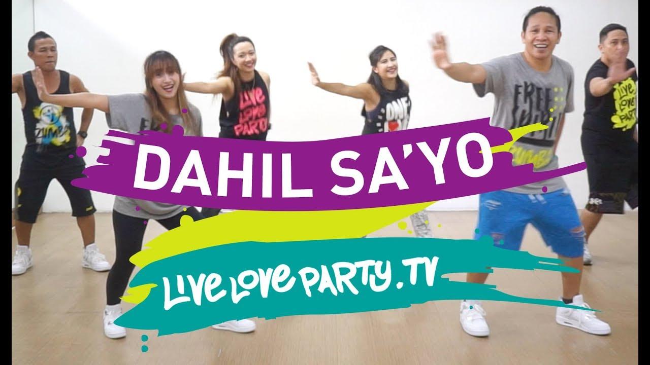 Dahil Sa'yo | Live Love Party | Zumba® | Dance Fitness