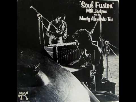Milt Jackson & The Monty Alexander Trio - Once I Loved