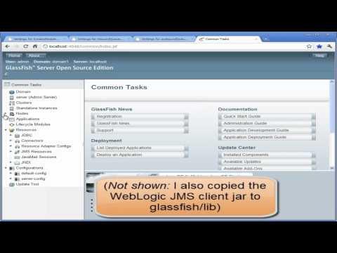 GlassFish And WebLogic JMS Interoperability
