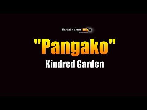 Kindred Garden  - Pangako (KARAOKE)