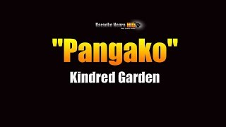 Kindred Garden - Pangako (KARAOKE)