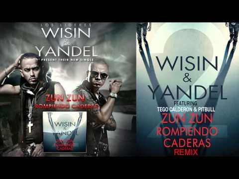 Wisin Y Yandel Ft Pitbull Tego Calderon – Zun Zun Rompiendo Caderas Remix REGGAETON 2011 LETRA