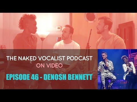 Episode 46  - Denosh Bennett on Success in Background Vocals