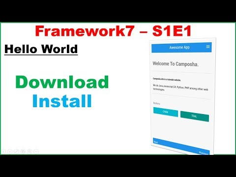 Framework7 S1E1 : Download,Install, Hello World