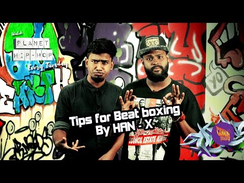 Planet Hip Hop - Beatboxing Tips [Episode - 19]