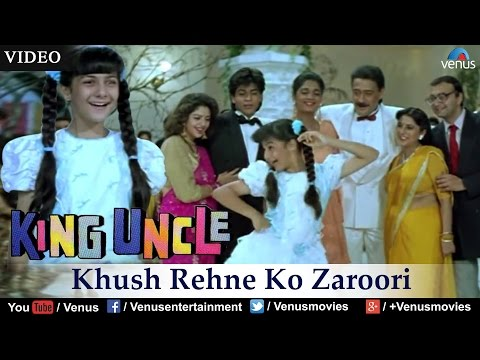 Khush Rehne Ko Zaroori (King Uncle)