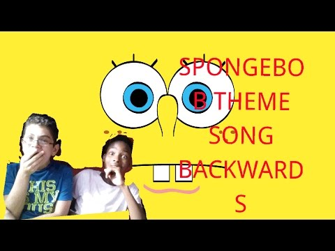 SpongeBob SquarePants Theme Song Reversed!!! | Doovi