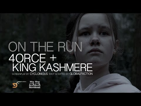 4ORCE + KING KASHMERE - ON THE RUN