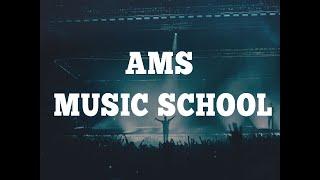 AMS MUSIC SCHOOL