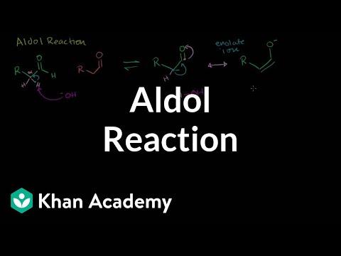 Aldol reaction | Alpha Carbon Chemistry | Organic chemistry | Khan Academy