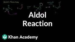 Aldol reaction   Alpha Carbon Chemistry   Organic chemistry   Khan Academy