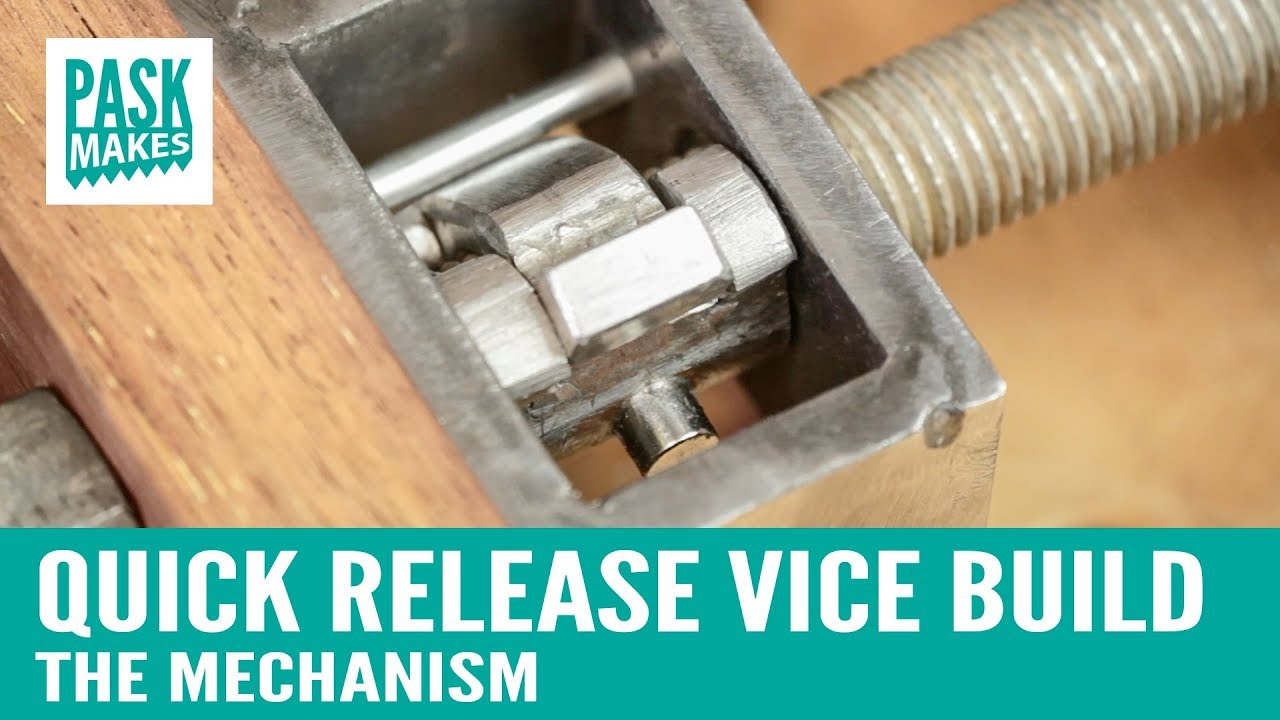 quick release vice build - the mechanism