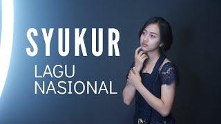 SYUKUR ( LAGU NASIONAL ) - MICHELA THEA COVER