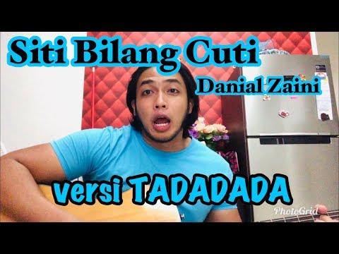 Siti Bilang Cuti - Danial Zaini (cover by bangsoda)