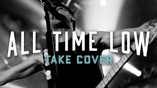 All Time Low - Take Cover (Official Music Video)
