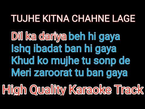 tujhe-kitna-chahe-aur-hum-karaoke-with-lyrics-|-tujhe-kitna-chahe-aur-hum-karaoke