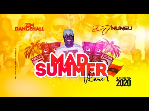 Zim Dancehall Mad Summer 2020 Mix Vol 1 By Dj Nungu February 2020