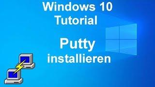 Windows 10 Tutorial [DE] Putty installieren und mit Linux Server verbinden