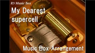 "My Dearest/supercell [Music Box] (Anime ""Guilty Crown"" OP)"