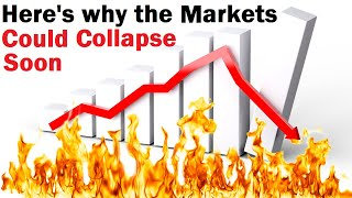 The REAL Reason Why the Markets Could Crash