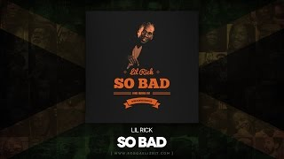 Lil Rick - So Bad [Instrumental] (King Bubba FM / Dwaingerous) July 2014