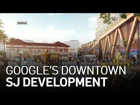 Mayor Sam Liccardo Details Google's Downtown West Project
