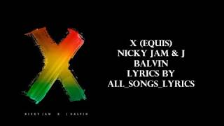 nicky jam x j  balvin   x  equis   lyrics