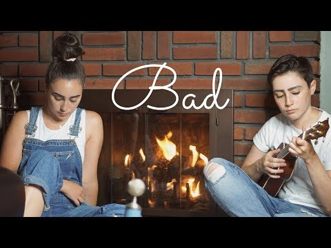 Bad - Lennon Stella Cover (by Dane & Stephanie)