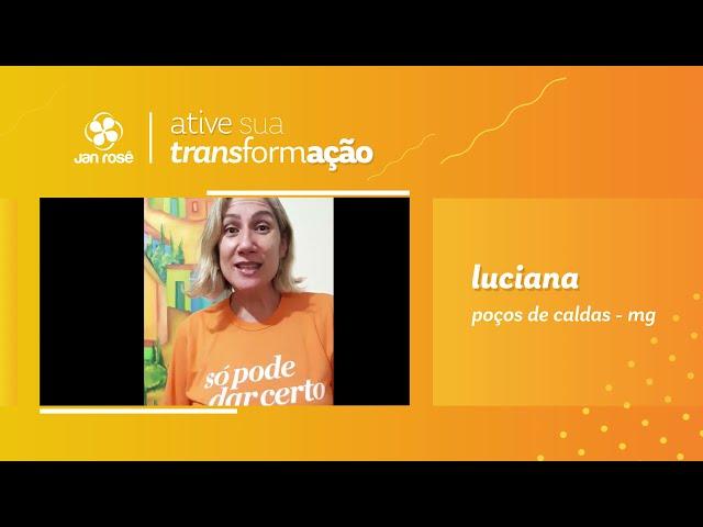 Ative sua Transformação - Luciana