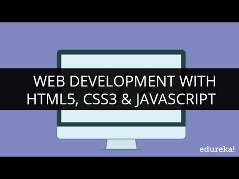 Web Development with HTML5, CSS3 & JavaScript | Edureka