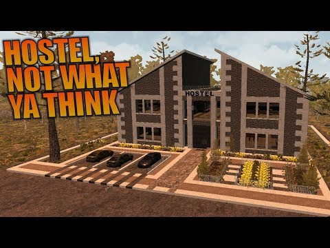 HOSTEL, NOT WHAT YA THINK | Ravenhearst MOD 7 Days to Die | Let's Play Gameplay Alpha 16 | S01E13