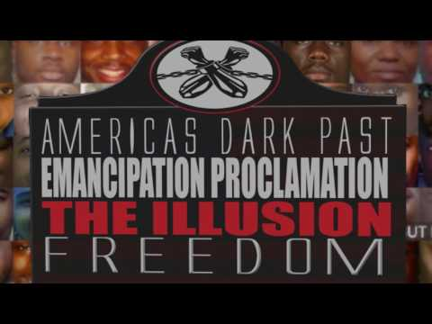 THE EMANCIPATION PROCLAMATION THE ILLUSION OF FREEDOM