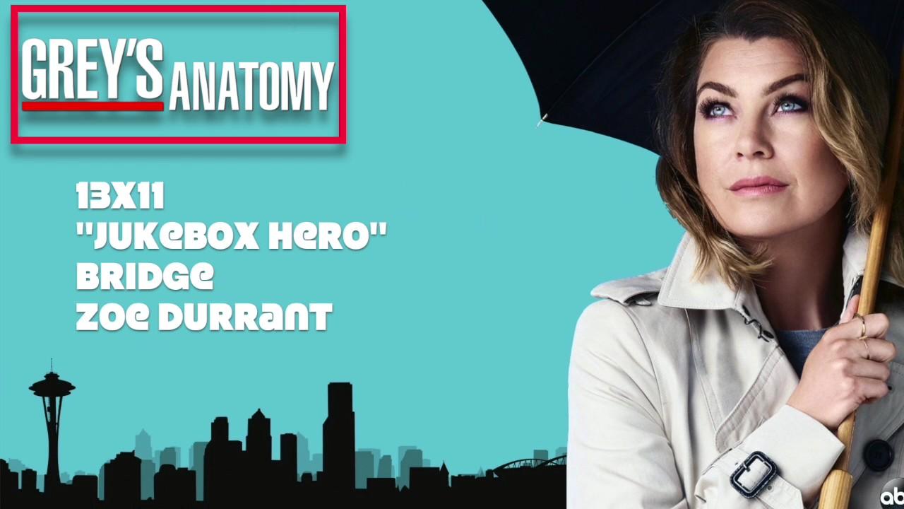 "Grey's Anatomy Soundtrack - ""Bridge"" by Zoe Durrant (13x11 ..."