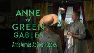 Anne Arrives at Green Gables