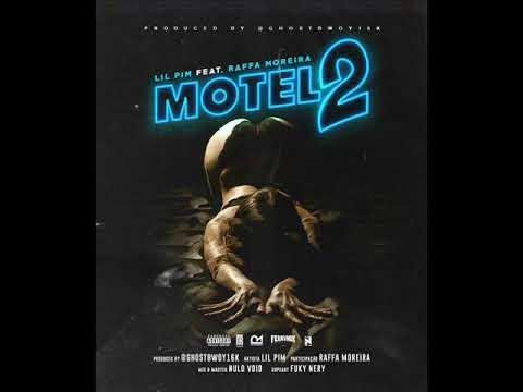 Download Lil Pim Feat. BC Raff - MOTEL Part.2 Prod. @GhostBwoy16K