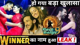 Nach Baliye 9 : Claim of Winner List Leaked – Here are the Final Results !