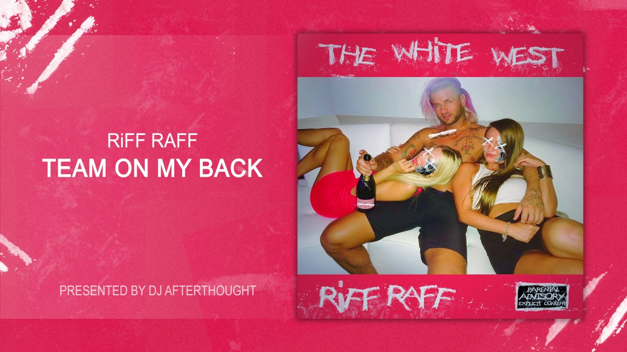 """Download RiFF RAFF """"TEAM ON MY BACK """" [OFFiCiAL AUDiO STREAM]"""