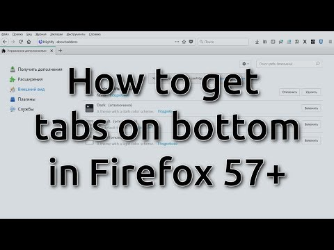 How to enable tabs on bottom in Firefox 57 (UPDATED FIX FOR