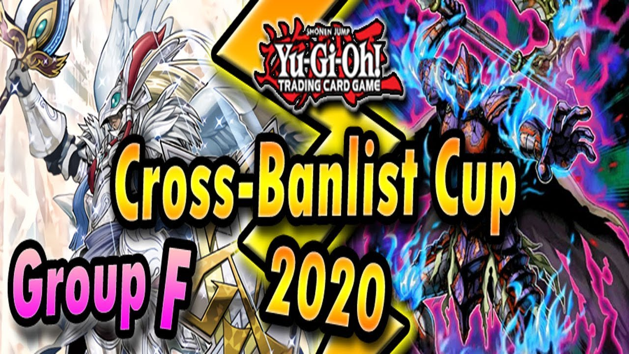 Download Group F - Cross-Banlist Cup 2020