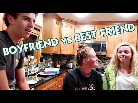 IT'S THE BOYFRIEND vs. THE BEST FRIEND