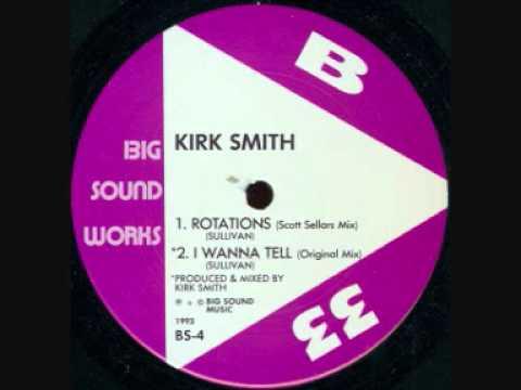 Kirk Smith - B2 - I Wanna Tell (Original Mix)