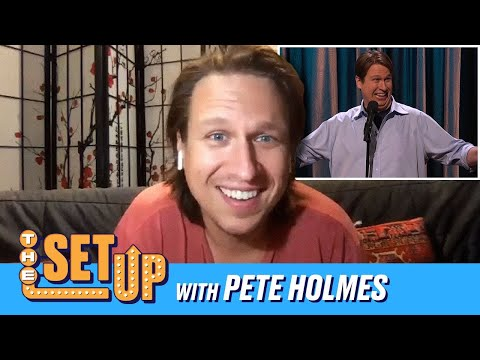 """The Set Up"" With Pete Holmes"