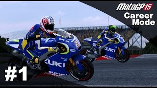 MotoGP 15 Gameplay Career Mode Walkthrough - Part 1 CRAZY FIRST RACE!