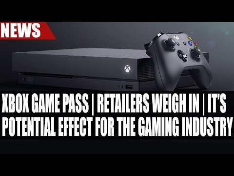 Xbox Game Pass | Retailers Weigh In - It's Potential Effect for the Gaming Industry