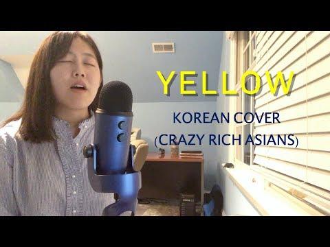 Yellow - Katherine Ho - Korean COVER With Lyrics - Crazy Rich Asians Soundtrack