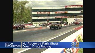 NJ Raceway Park Shuts Down Drag Racing
