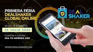 Primera Feria DealShaker Global OnLine 25 de julio