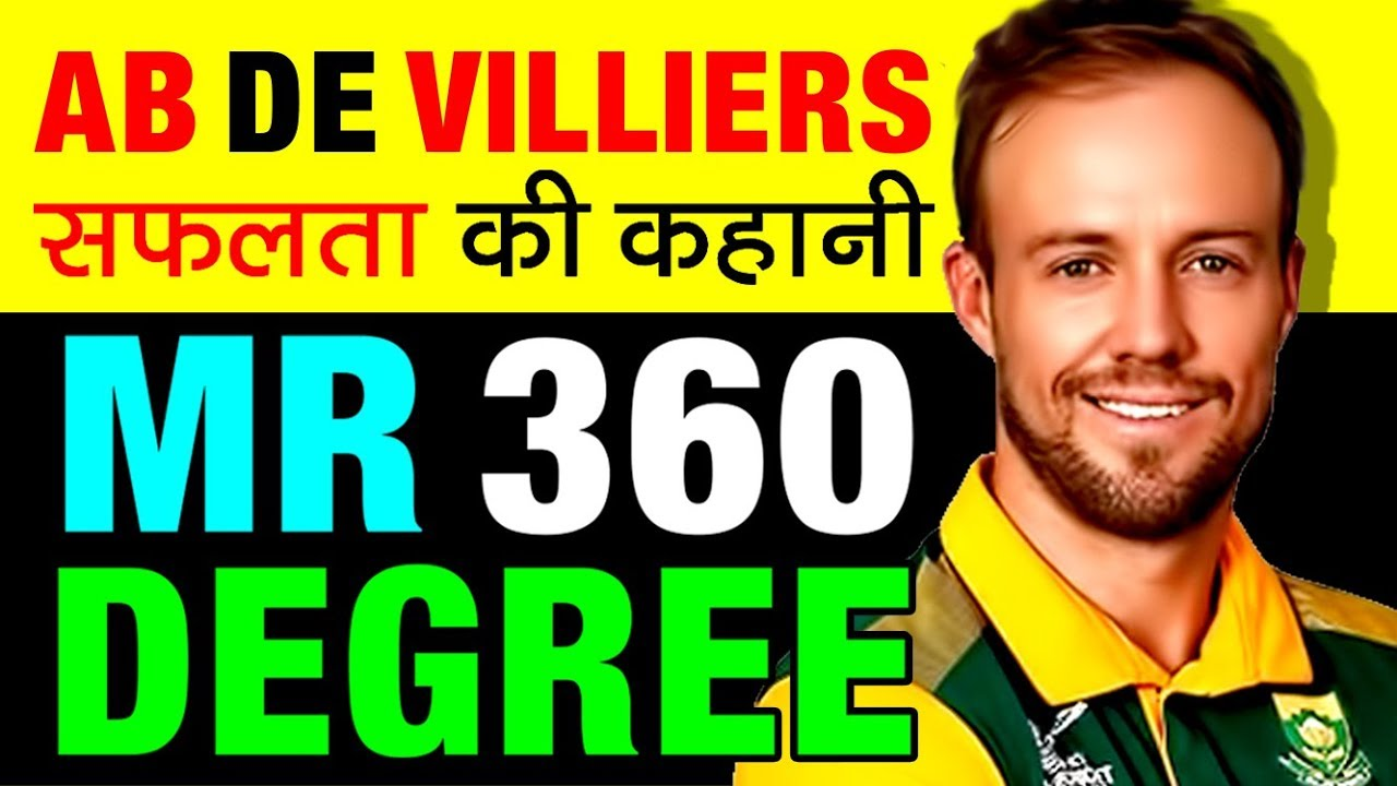 Mr 360 Degree Ab De Villiers Biography In Hindi Royal